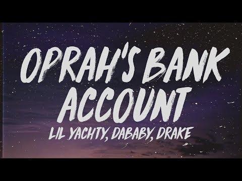 Lil Yachty – Oprah's Bank Account (Lyrics) ft. DaBaby & Drake