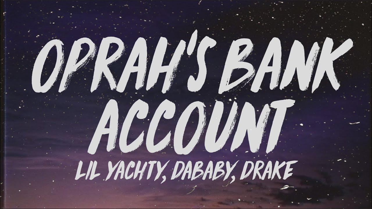 Download Lil Yachty - Oprah's Bank Account (Lyrics) ft. DaBaby & Drake