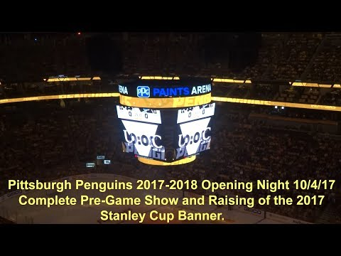 Pittsburgh Penguins 2017-2018 Home Opener Intro & Pre-Game Show, Raising of the 2017 Banner