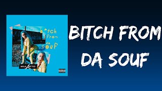 Bitch From da Souf (Lyrics) - Mulatto