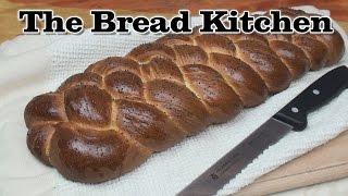 Delicious Challah Recipe In The Bread Kitchen