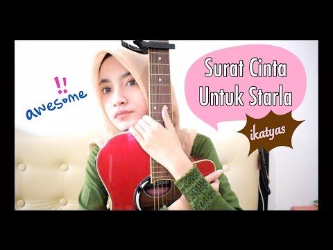Virgoun - Surat Cinta Untuk Starla (cover) by IKATYAS