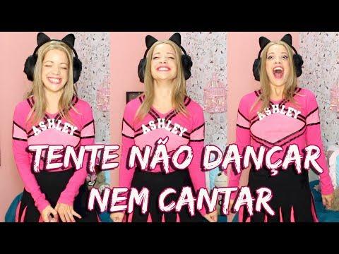 TENTE NÃO CANTAR E NEM DANÇAR by Ashley