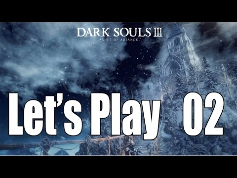 Dark Souls 3: Ashes of Ariandel - Let's Play Part 2: Rope Bridge Cave