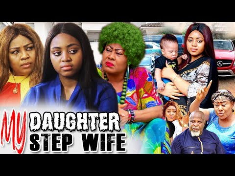 The Step Wife, My Daughter Part 1&2 – Regina Daniels & Ngozi Ezeonu Latest Nigerian Nollywood Movies
