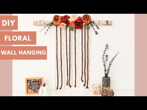 How To Make a Floral Wall Hanging || Flower Wall Art
