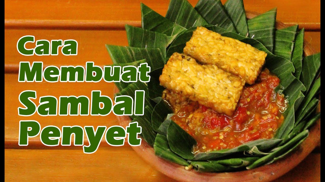 Resep Dan Cara Membuat Sambal Penyet Youtube Kuliner Sambel Bawang Kering By Khohar Cianjur Bdg
