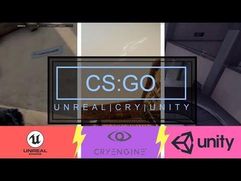 CS:GO In DIFFERENT Engines | COMPARISON UNREAL VS. CRY VS. UNITY | Possible Grafic Updates