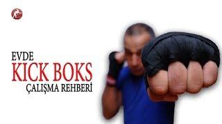 Evde Kick Boks Rehberi/ Tek Başına Kick Boks Nasıl Çalışılır?