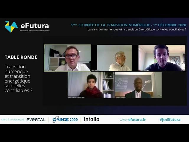 Transition numérique et transition énergétique sont-elles conciliables ? - Table ronde JTN eFutura