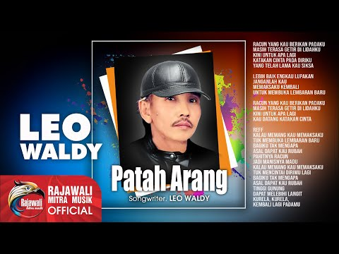 Leo Waldy - Patah Arang [OFFICIAL]