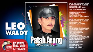 Leo Waldy - Patah Arang - Official Music Video