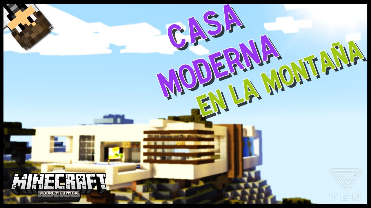 Casa moderna en la monta a minecraft pe youtube for Casa moderna minecraft 0 12 1