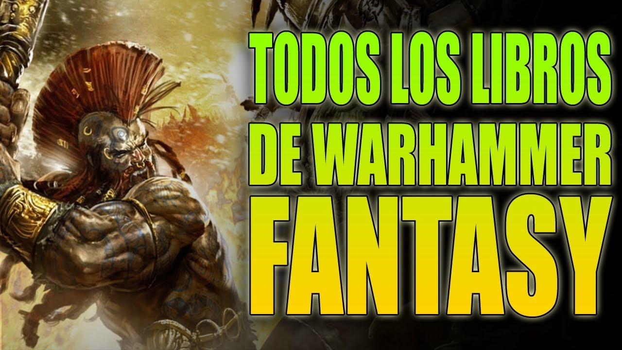 TODOS LOS LIBROS DE WARHAMMER FANTASY - EL RICON DE MARCO