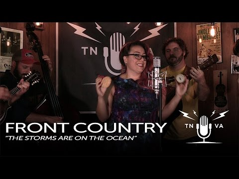 "Front Country - ""The Storms Are On The Ocean"" - Radio Bristol Sessions"
