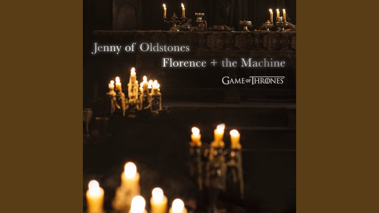 florence and the machine jenny of oldstones - game of thrones