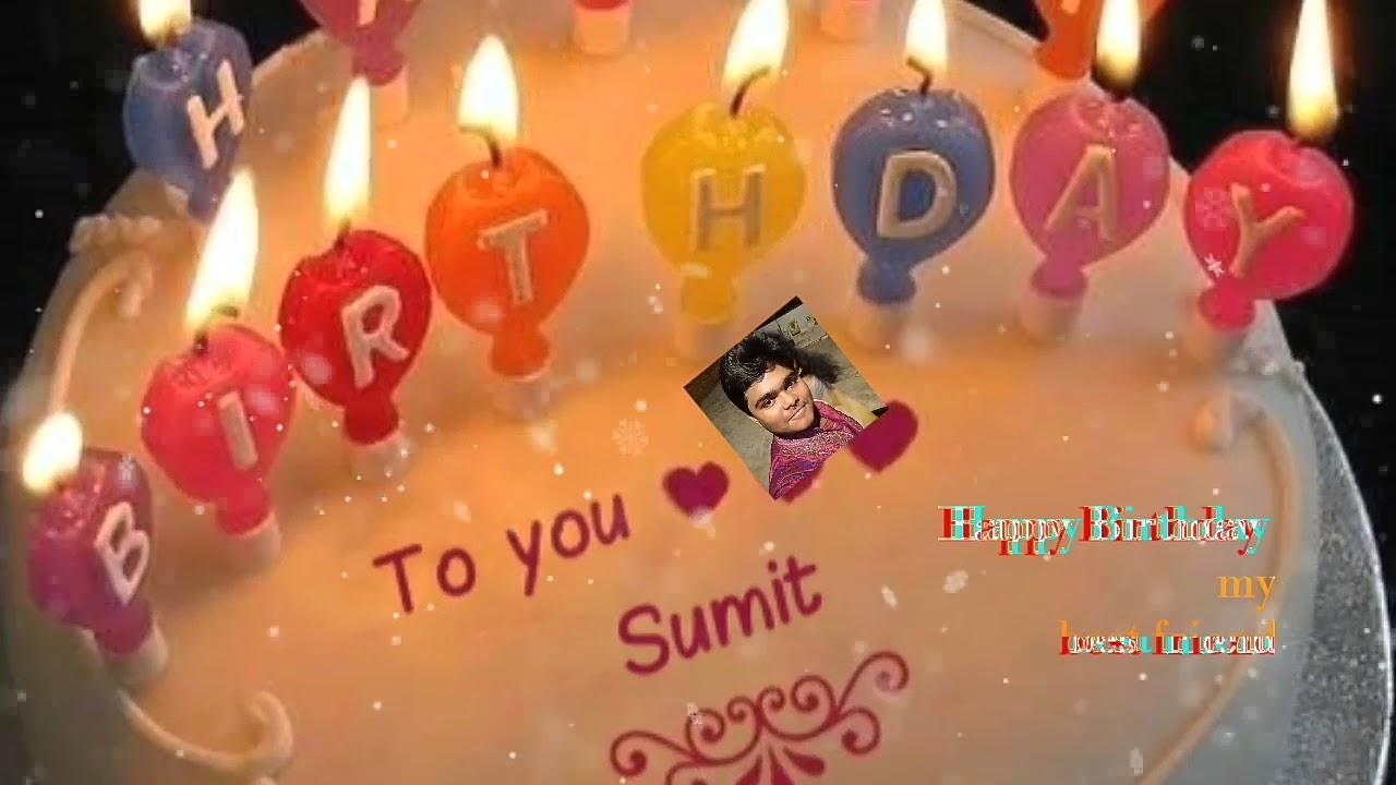 Happy Birthday Sumit Youtube