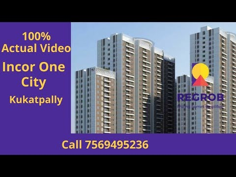 Incor One City Kukatpally Hyderabad | Call 7569495236 | Actual Video | April 2018
