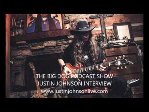 Justin Johnson Interview-The Big Dog Podcast Show