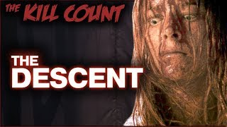 The Descent (2005) KILL COUNT