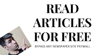 How To Get Ar๐und Paywalls In 2021 Read News Articles For Free