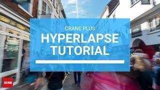 Hyperlapse Tutorial | Zhiyun Crane 2 | Crane Plus | By  Luke Maximo Bell