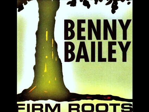 Benny Bailey Quartet - If You Could See Me Now