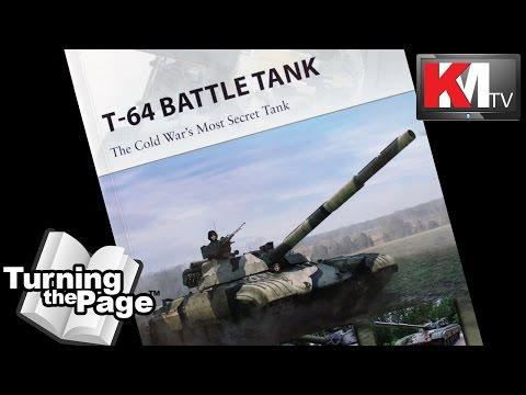 T-64 Battle Tank by Steven J. Zaloga