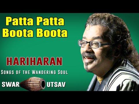 Patta Patta Boota Boota | Hariharan |  Swar Utsav - Hariharan -  Songs of the Wandering Soul