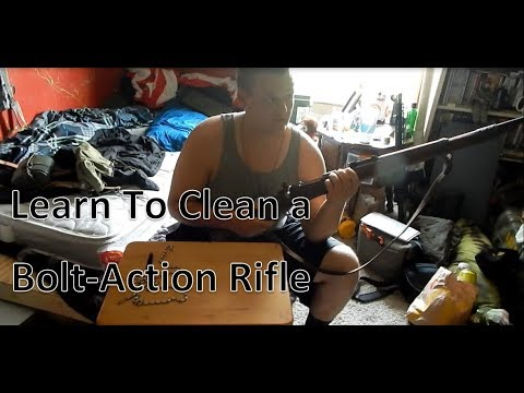 Learn How To Clean a Bolt-Action Rifle