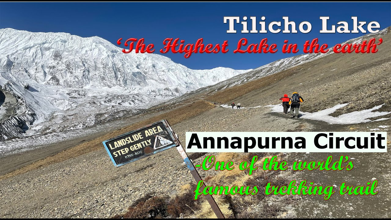 Download Tilicho Lake - the highest Lake in the earth | Annapurna Circuit | World's famous trekking trail