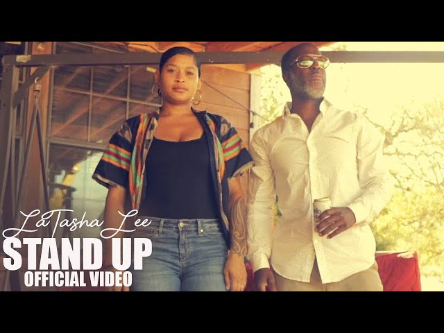 LaTasha Lee - Stand Up -  (Official Video)