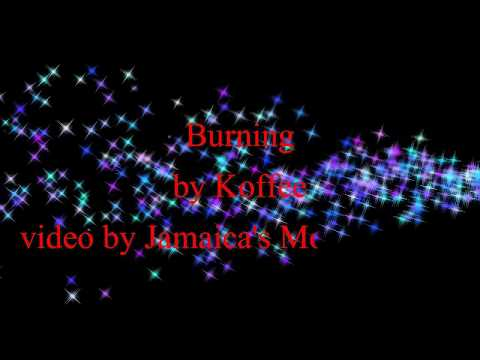 Burning - Koffee (Lyrics)