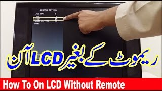 How To On LCD Without Remote