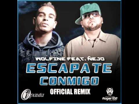 Wolfine Ft. Nejo - Escapate Conmigo (Official Remix) (Prod. By Chris Jeday Y Pipe Florez)