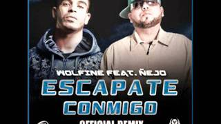 Wolfine Ft. Nejo Escapate Conmigo Remix Prod. By Chris Jeday Y Pipe Florez.mp3