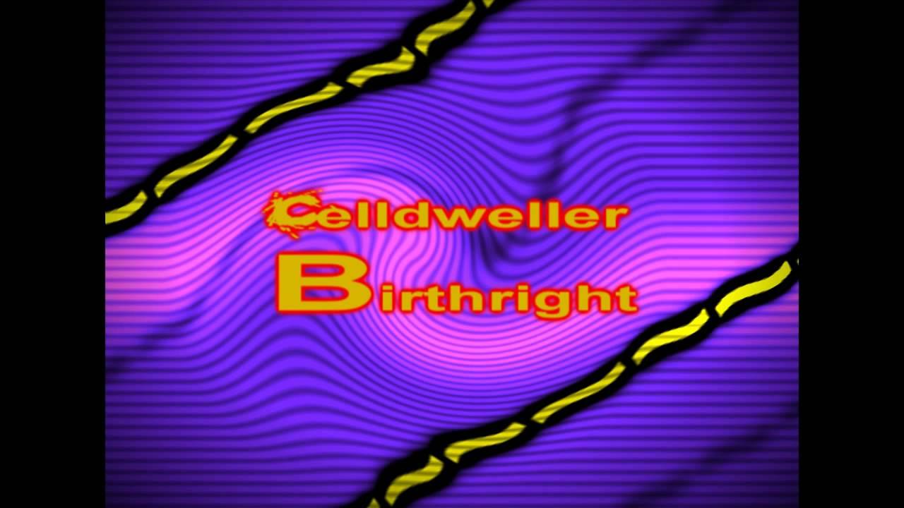 CELLDWELLER - BIRTHRIGHT LYRICS