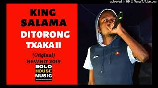 King Salama - Ditorong Tsaka II Bolo House 2019