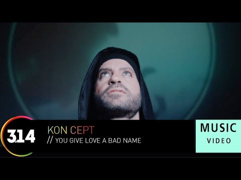 Kon Cept - You Give Love A Bad Name (Official Music Video HD)