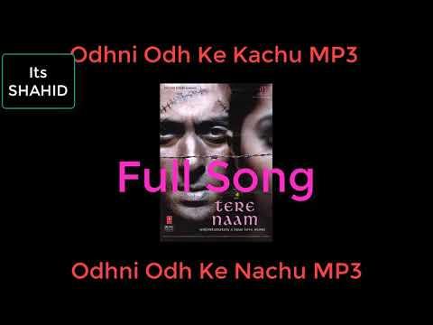 Odhni Odh Ke Nachu MP3 Its Shahid