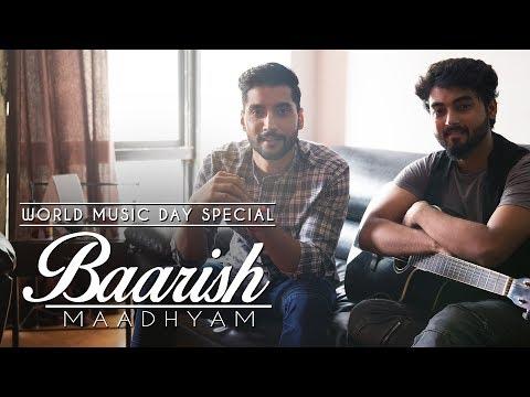 Baarish | Maadhyam | Half Girlfriend | Cover