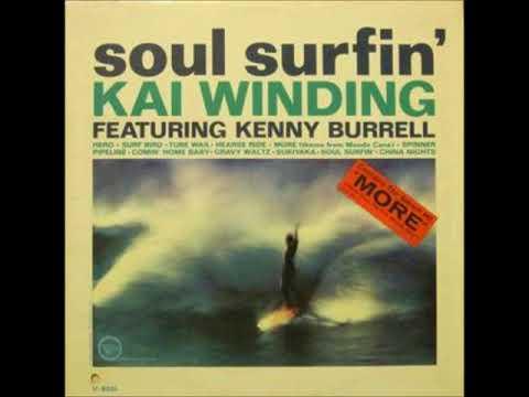 Kai Winding  - Soul Surfin' ( Full Album )