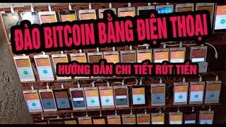 Hướng dẫn đào Bitcoin BTC cơ bản miễn phí dễ nhất trên điện thoại có rút tiền