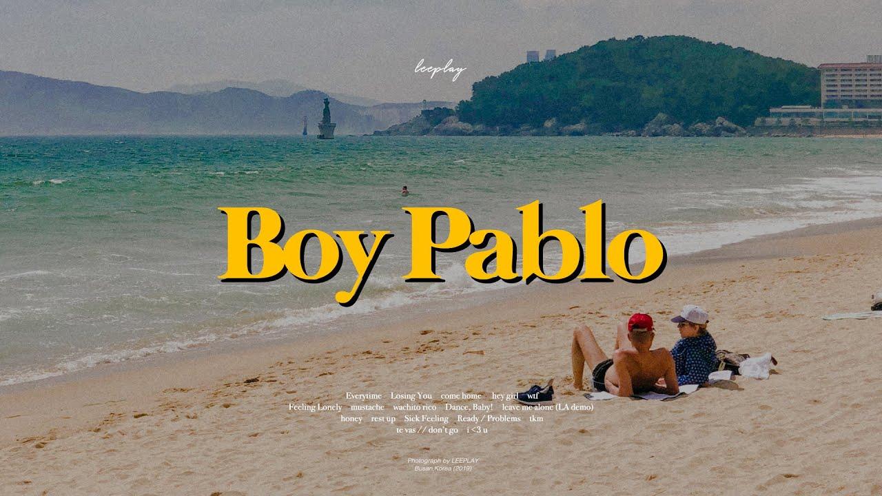 Boy Pablo와 한여름 해변가 (playlist)