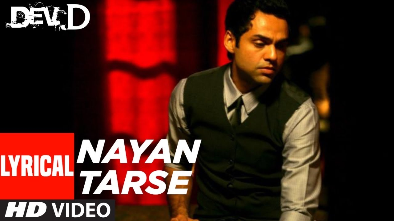 Nayan Tarse Lyrical Video | Dev D | Abhay Deol, Mahi Gill | Amit Trivedi |Amitabh Bhattacharya