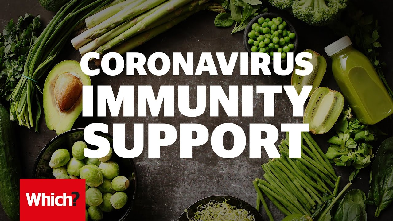 How To Boost Your Immune System To Fight Coronavirus Which Youtube