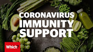 Boosting your immune system has never felt so important. while it won't stop you from getting coronavirus, can help body fight it. here which? report...