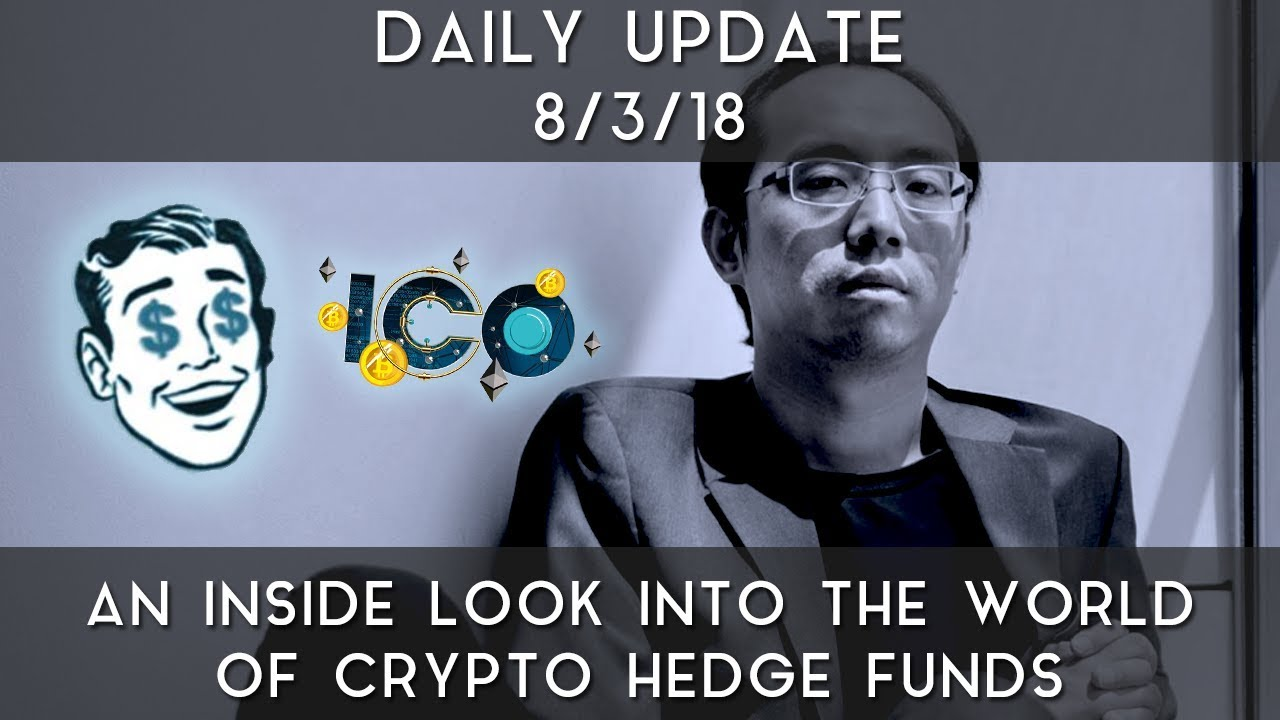 daily-update-8-3-18-an-inside-look-into-the-world-of-crypto-hedge-funds
