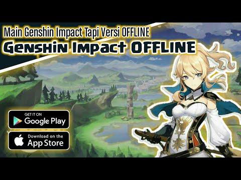 Game Offline Mirip Genshin Impact Tapi Offline Android Youtube