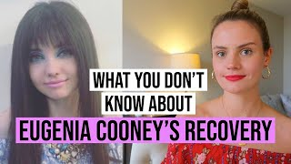 WHAT YOU DON'T KNOW ABOUT EUGENIA COONEY'S RECOVERY Video